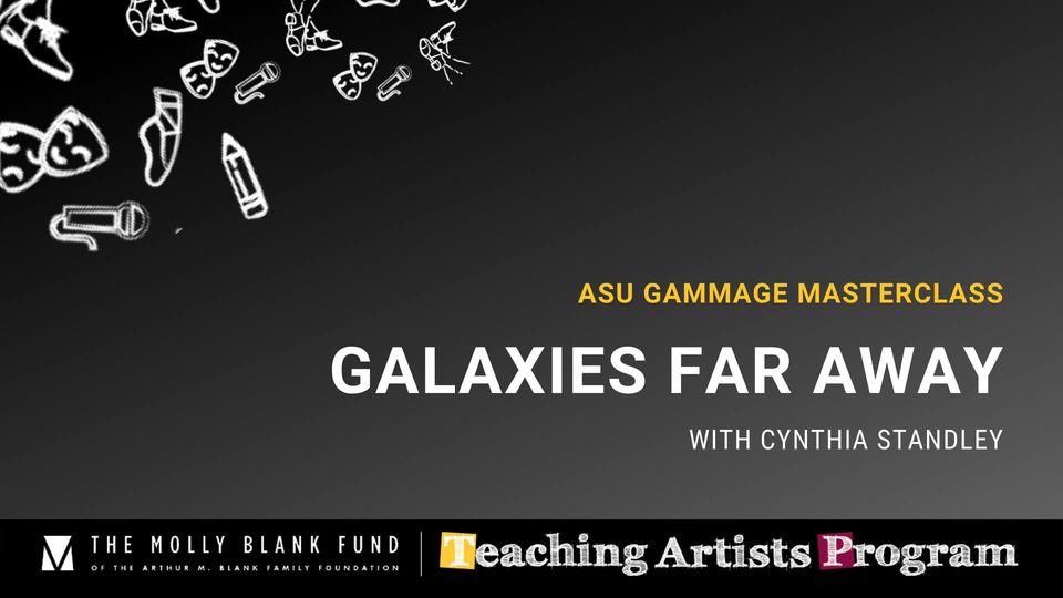 Masterclass: Galaxies Far Away – Cynthia Standley