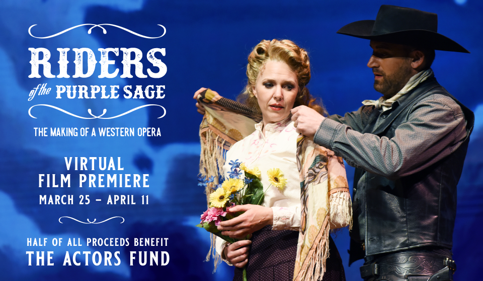 Riders of the Purple Sage:  The Making of a Western Opera